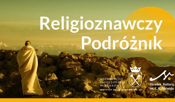 Going. | Co to jest religia? Religioznawczy Podróżnik. - Studyjne Kino SFINKS