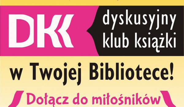 Going. | DKK | spotkanie Dyskusyjnego Klubu Książki - Aula Biblioteki Głównej