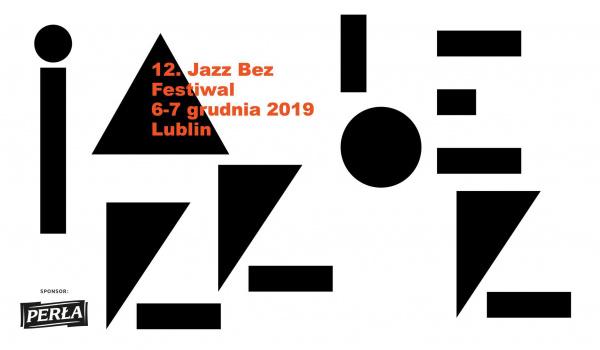 Going. | Jazz Bez Festiwal - Centrum Kultury w Lublinie