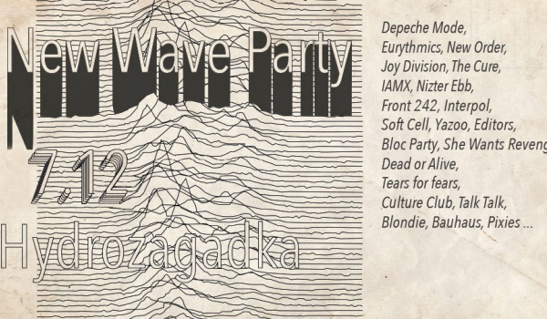 Going. | New Wave Party - Hydrozagadka