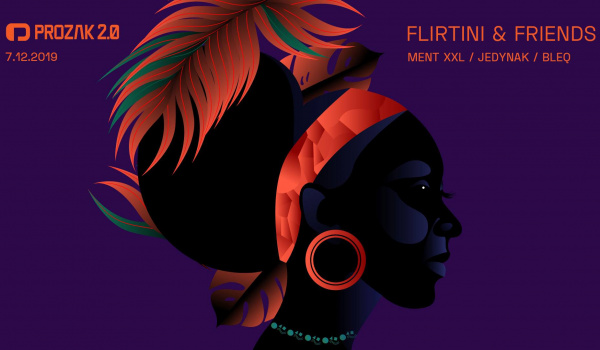 Going.   Flirtini & friends - Prozak 2.0