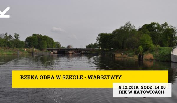 Going. | Rzeka Odra w szkole - warsztaty - Regionalny Instytut Kultury w Katowicach