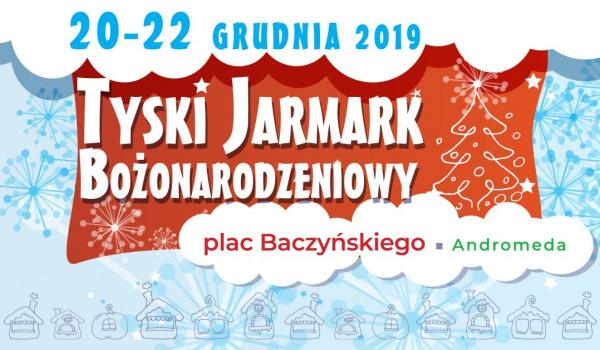 Going. | Tyski Jarmark Bożonarodzeniowy 2019 - Plac Baczyńskiego