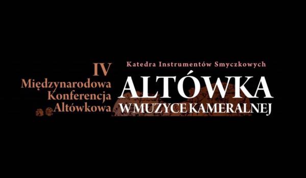 Going. | IV Konferencja Altówkowa w Katowicach - Karol Szymanowski Academy of Music