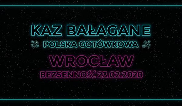 Going.   Kaz Bałagane - Polska Gotówkowa - Wall Street Club