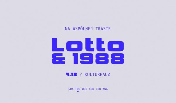 Going. | LOTTO / 1988 w Kulturhauz! - Kulturhauz
