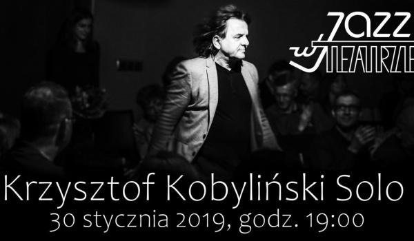 Going. | Jazz w Teatrze. Krzysztof Kobyliński Solo - Teatr Ziemi Rybnickiej