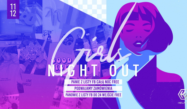 Going. | Girls night out - Helium Club