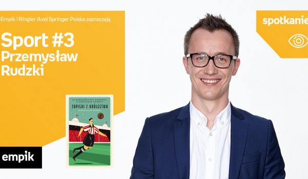 Going. | Sport #3: Przemysław Rudzki | Empik Galeria Bałtycka - Empik Galeria Bałtycka