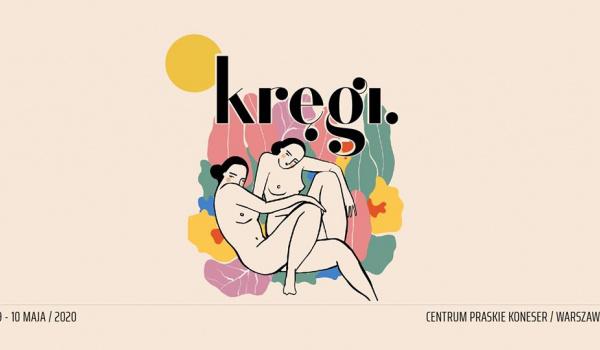Going.   Festiwal Kręgi - Centrum Praskie Koneser