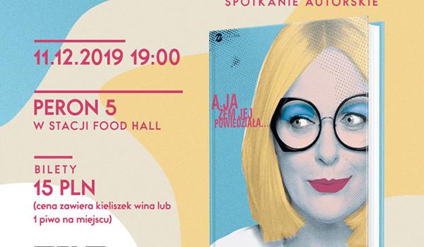 Going. | Kultura na Peronie x Kasia Nosowska - spotkanie autorskie - Stacja Food Hall