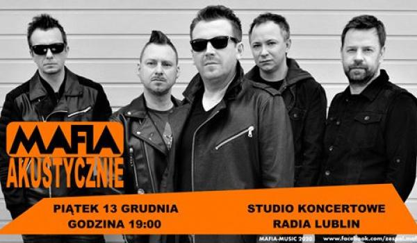 Going.   Mafia Unplugged - Radio Lublin