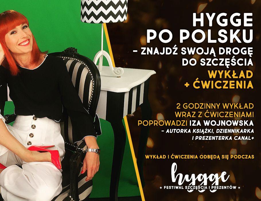 Wykład: Hygge po polsku – znajdź swoją drogę do szczęścia [ODWOŁANE]