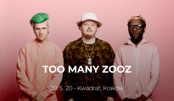 Going. | Too Many Zooz | Kraków - Klub Kwadrat