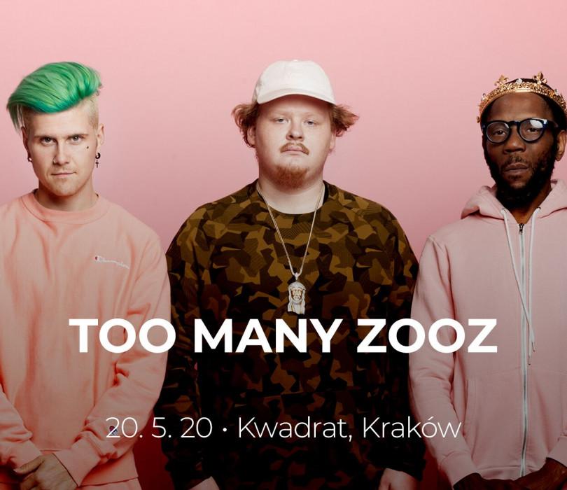Too Many Zooz | Kraków [ZMIANA DATY]