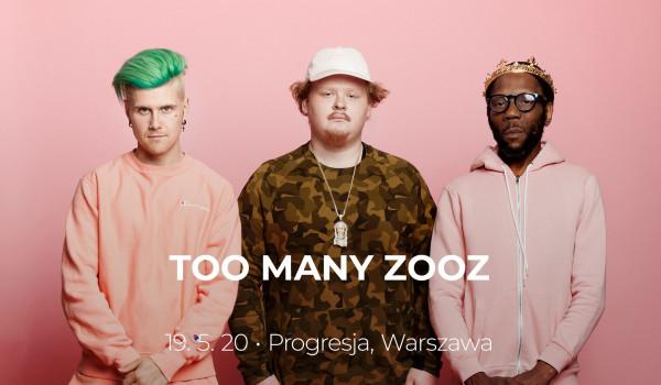 Going. | Too Many Zooz | Warszawa - Progresja