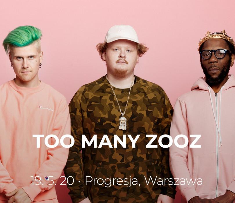 Too Many Zooz | Warszawa [ZMIANA DATY]