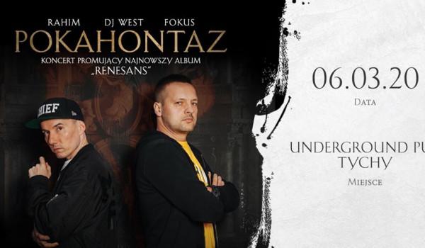 Going.   Pokahontaz / Rahim x Fokus x Dj West / Tychy/ Underground Pub - Underground Pub