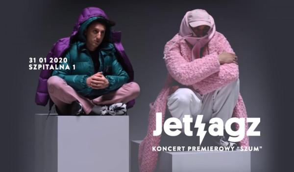 """Going.   Jetlagz koncert premierowy """"Szum"""" I Kraków I Szpitalna 1 - Szpitalna 1"""