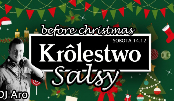 Going. | Królestwo Salsy / Before Christmas / DJ Aro - Królestwo