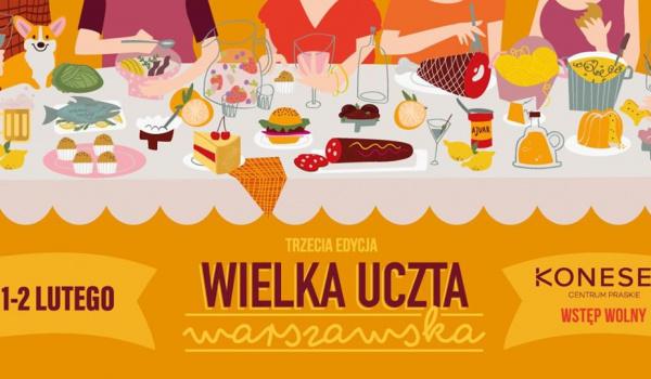 Going. | Wielka Uczta Warszawska #3 - Centrum Praskie Koneser