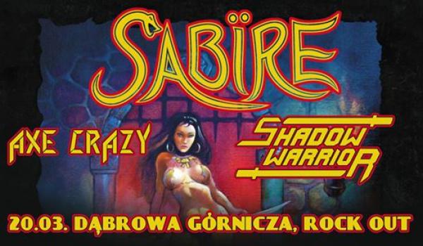Going.   Sabire + Shadow Warrior, Axe Crazy   Dąbrowa Górnicza - ROCK OUT