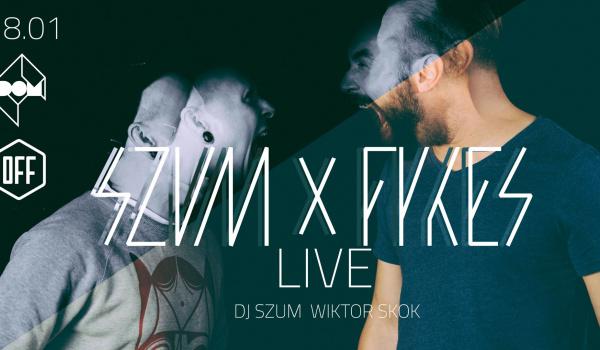 Going. | Szum & Fykes - Live! / After: Szum+Skok - DOM Łódź