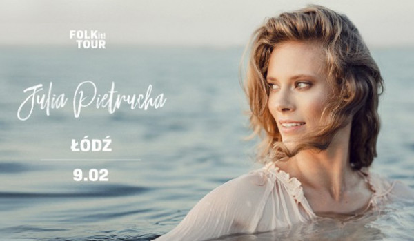Going. | Julia Pietrucha - FOLK it! Tour - Klub Wytwórnia