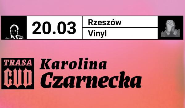 Going. | Karolina Czarnecka ::: Trasa Cud ::: Rzeszów • Klub Vinyl [ZMIANA DATY] - Klub Vinyl