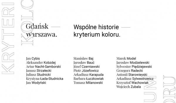 Going. | Gdańsk – Warszawa. Wspólne historie – kryterium koloru. - Galeria SalonAkademii