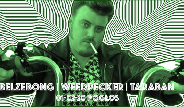Going. | Belzebong, Weedpecker, Taraban - Pogłos
