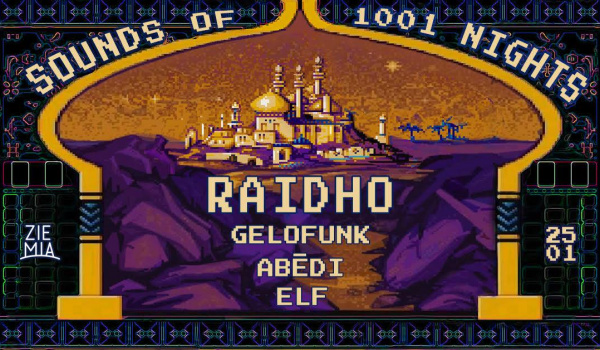 Going.   Sounds Of 1001 Nights: Raidho / Elf / Gelofunk / Abēdi - Ziemia