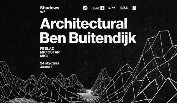 Going. | Shadows w/ Architectural & Ben Buitendijk - Jasna 1