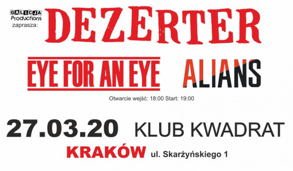 Going. | Dezerter, Alians, Eye For An Eye - Klub Kwadrat