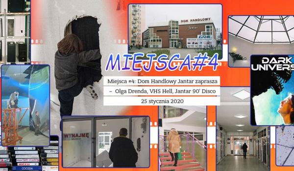 Going. | Miejsca #4 DH Jantar zaprasza - Olga Drenda, VHS Hell, 90' Disco - Dom Handlowy Jantar