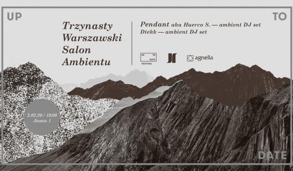 Going. | SOLD OUT // Trzynasty Warszawski Salon Ambientu - Jasna 1