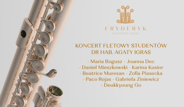 Going. | Koncert fletowy - Sala Koncertowa Fryderyk