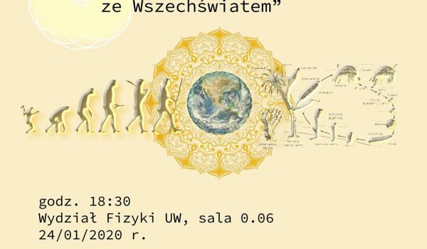 Going. | Człowiek w harmonii ze Wszechświatem - Uniwersytet Warszawski Wydział Fizyki