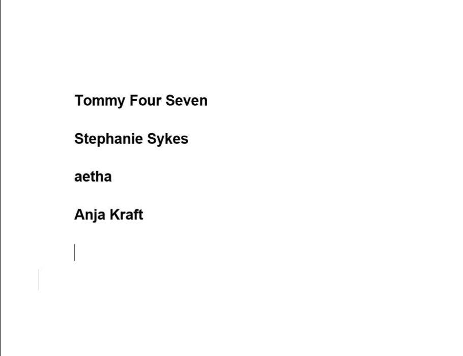 Tommy Four Seven, Stephanie Sykes, aetha, Anja Kraft