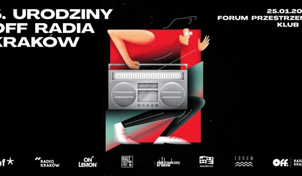 5. urodziny OFF Radia Kraków!
