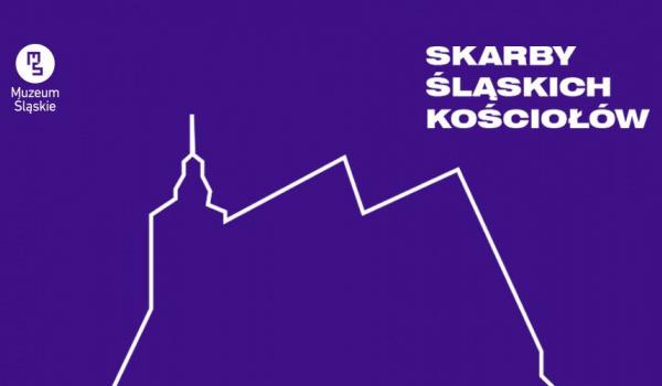 Going. | Skarby Śląskich Kościołów // cykl wykładów - Muzeum Śląskie
