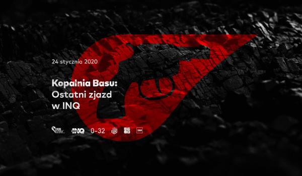 Going. | Kopalnia Basu: Ostatni zjazd w INQ - INQbator Klub