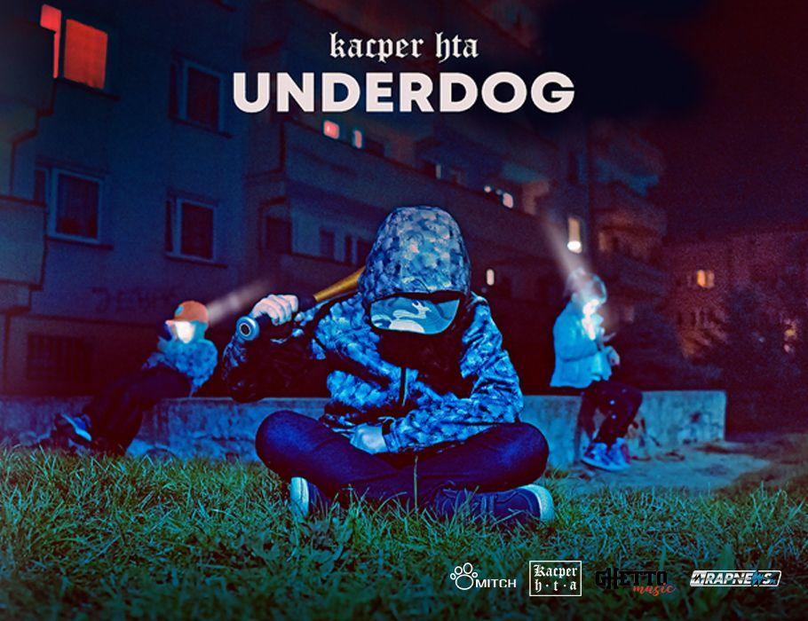 Kacper HTA - Underdog / Częstochowa [ODWOŁANE]