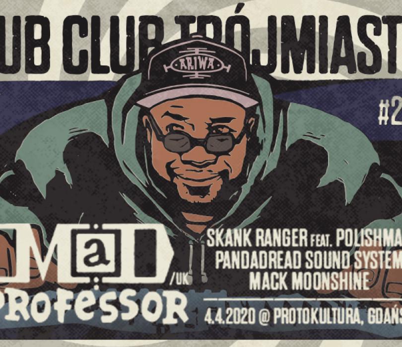 Going.   Mad Professor live! Dub Club Trójmiasto #28 [ZMIANA DATY] - Protokultura Klub Sztuki Alternatywnej
