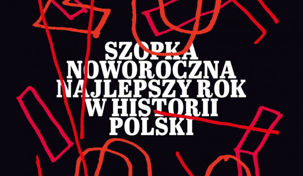 Going. | Szopka noworoczna: Najlepszy rok w historii Polski - Klub Komediowy