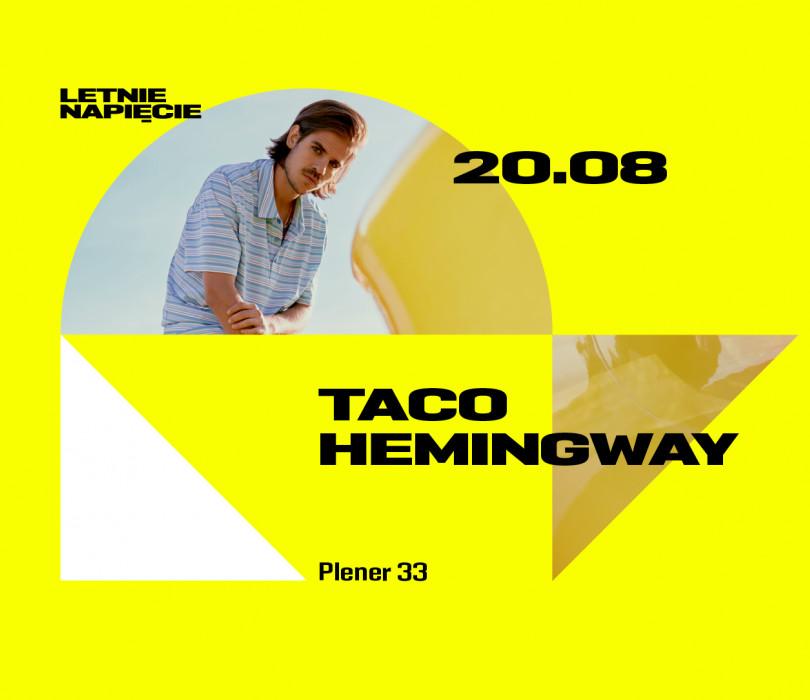 Letnie Napięcie: Taco Hemingway [ZMIANA DATY]