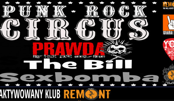 Sexbomba, The Bill, Prawda: Punk Rock Circus [ZMIANA DATY]