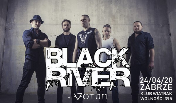 Going. | BLACK RIVER + support: VOTUM - Klub CK Wiatrak