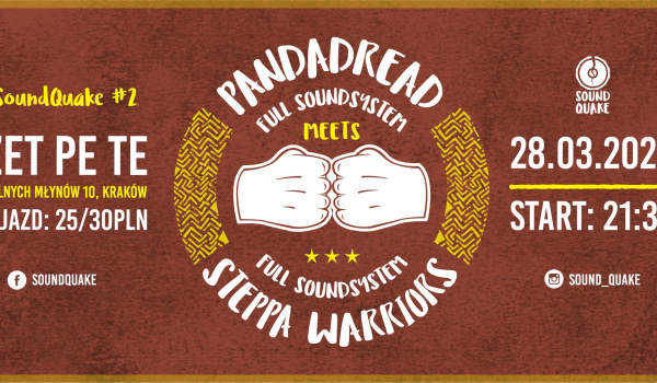 Going. | SoundQuake#2: Pandadread Sound System meets Steppa Warriors - Zet Pe Te