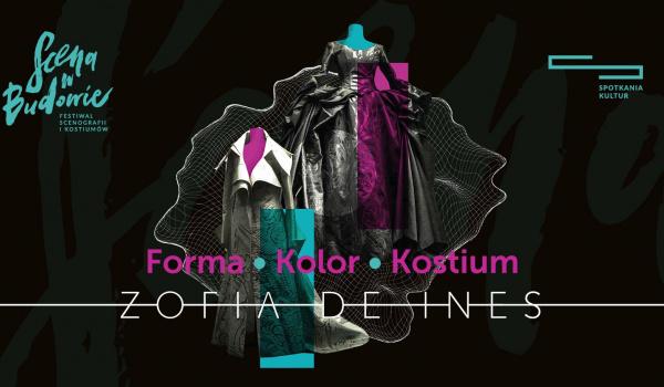 Going. | Zofia de Ines - Forma, kolor, kostium - Centrum Spotkania Kultur w Lublinie